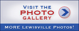Visit the LewisvillePhotos.com Photo Gallery